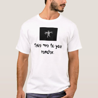 alean  Take me to your leader. T-Shirt