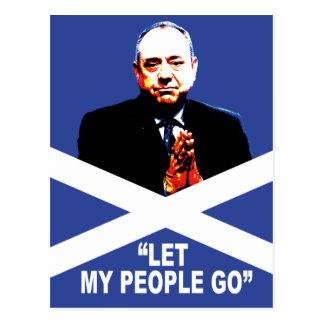 "Alex Salmond, ""Let my people go"" Postcard"