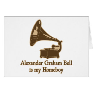 Alexander Graham Bell est mon Homeboy Carte De Vœux