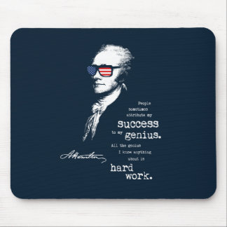 Alexander Hamilton Quote Saying. Motivational Gift Mouse Pad