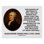 Alexander Hamilton Rights Of Neutrality Power Poster