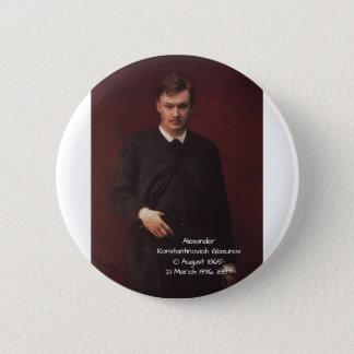 Alexander Konstamtinovich Glazunov 1887 2 Inch Round Button