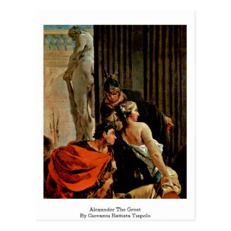 Alexander The Great By Giovanni Battista Tiepolo Postcard