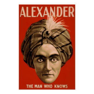 """Alexander """"The Man Who Knows"""" (The Poster) Poster"""