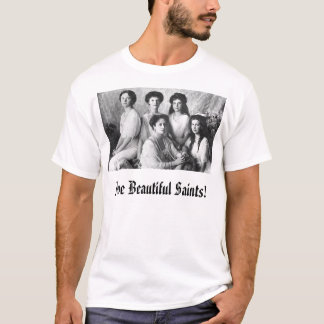 Alexandra and Daughters, Five Beautiful Saints! T-Shirt