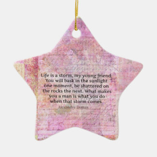Alexandre Dumas Wisdom Life Quote Ceramic Star Ornament