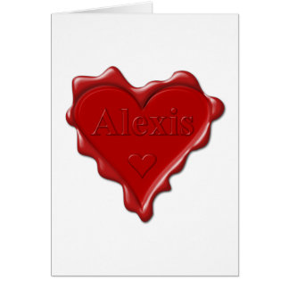 Alexis. Red heart wax seal with name Alexis Card
