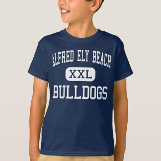 Alfred Ely Beach - Bulldogs - High - Savannah T-Shirt