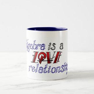 Algebra is a Love/Hate Relationship Two-Tone Coffee Mug