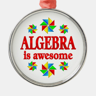 Algebra is Awesome Silver-Colored Round Ornament
