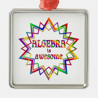 Algebra is Awesome Silver-Colored Square Ornament