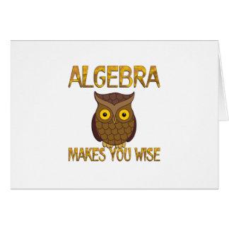 Algebra Makes You Wise Card