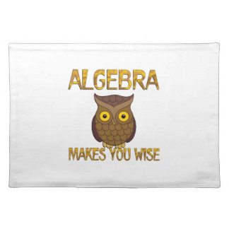 Algebra Makes You Wise Placemat