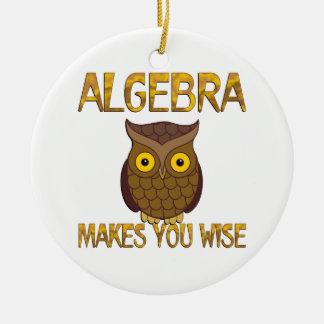 Algebra Makes You Wise Round Ceramic Ornament
