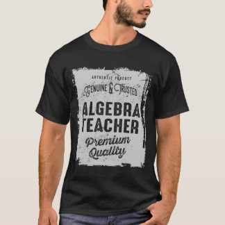 Algebra Teacher T-Shirt