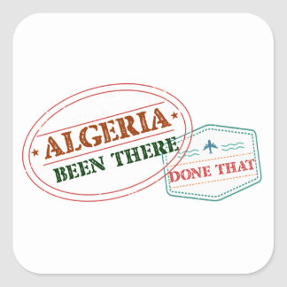 Algeria Been There Done That Square Sticker