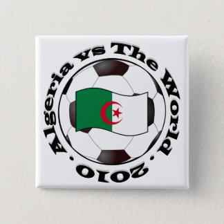 Algeria vs The World 2 Inch Square Button