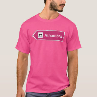 Alhambra, Traffic Sign, Granada, Spain T-Shirt