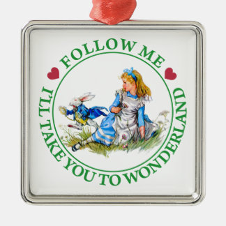 Alice - Follow Me I'll Take You To Wonderland. Silver-Colored Square Ornament