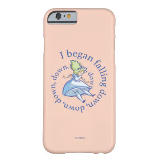 Alice | I Began Falling Down, Down, Down... Barely There iPhone 6 Case