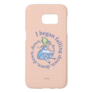 Alice | I Began Falling Down, Down, Down... Samsung Galaxy S7 Case