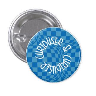 Alice in Wonderland Badge - Curiouser & Curiouser 1 Inch Round Button