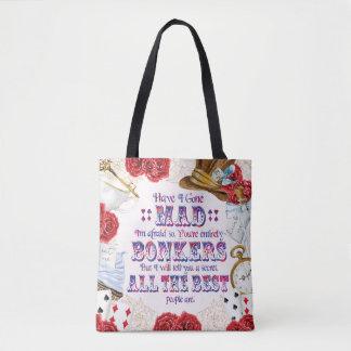 Alice in Wonderland - Have I Gone Mad? Tote Bag
