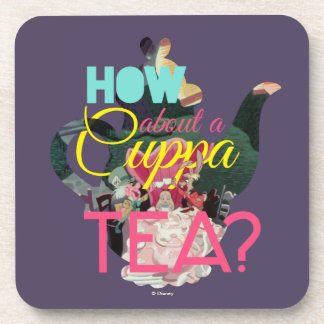 Alice In Wonderland | How About A Cuppa Tea? Coaster