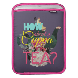 Alice In Wonderland | How About A Cuppa Tea? iPad Sleeve