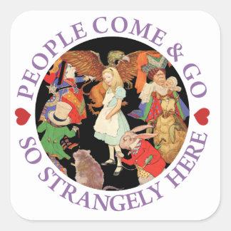 Alice In Wonderland - People Come and Go Square Sticker