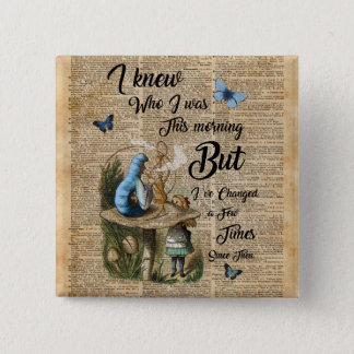 Alice in Wonderland Quote Vintage Dictionary Art 2 Inch Square Button
