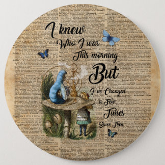 Alice in Wonderland Quote Vintage Dictionary Art 6 Inch Round Button
