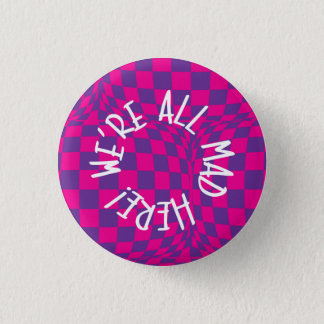 Alice in Wonderland - Small Badge - Were all Mad 1 Inch Round Button