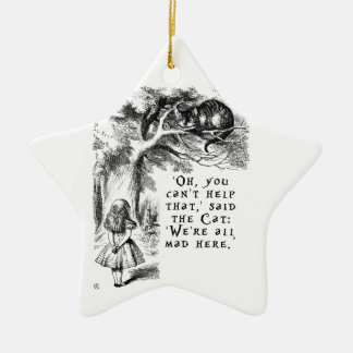 Alice in Wonderland - We're all mad here Ceramic Star Ornament