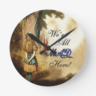 Alice in Wonderland Were All Mad Here Round Clock