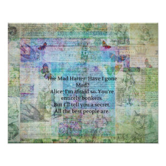 Alice in Wonderland Whimsical Bonkers Quote Poster