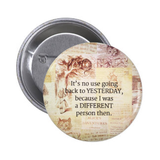 Alice in Wonderland Whimsical Quote 2 Inch Round Button