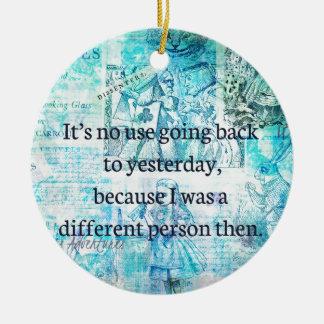 Alice in wonderland whimsical quote round ceramic ornament