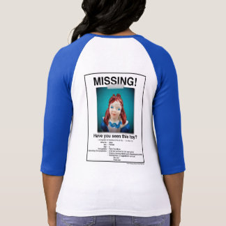 Alice Missing Poster shirt! T Shirts