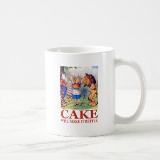 "Alice says,  ""Cake will make it better!"" Coffee Mug"