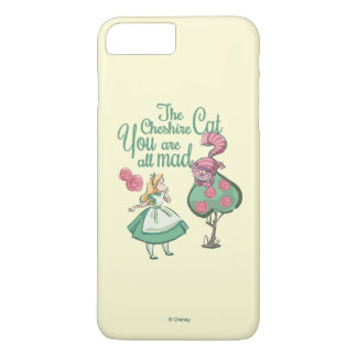 Alice | You Are All Mad iPhone 7 Plus Case