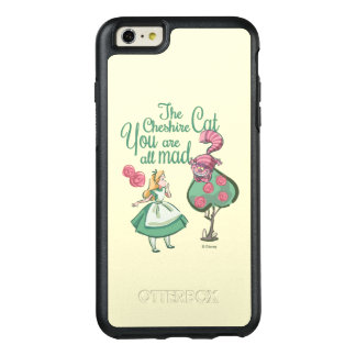 Alice   You Are All Mad OtterBox iPhone 6/6s Plus Case