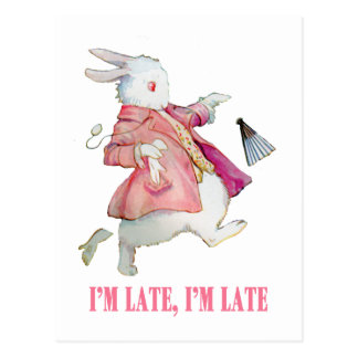 "ALICE'S WHITE RABBIT SAYS, ""I'M LATE, I'M LATE!"" POSTCARD"