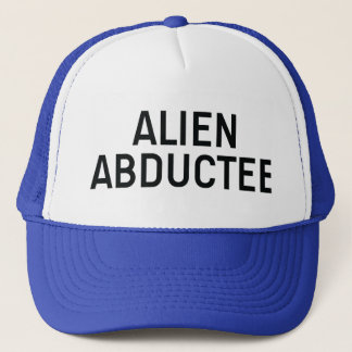 ALIEN ABDUCTEE slogan hat
