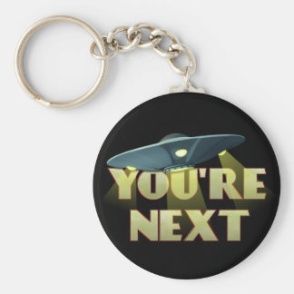 Alien Abduction, You Are Next Basic Round Button Keychain