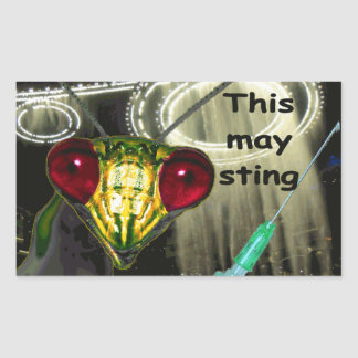 """Alien Injection Sticker: """"This may sting"""" Sticker"""