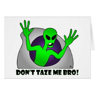 ALIEN TAZE-6 GREETING CARD