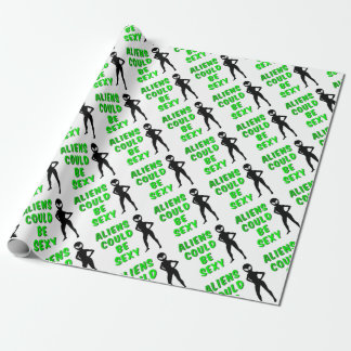 Aliens Could Be Sexy Wrapping Paper