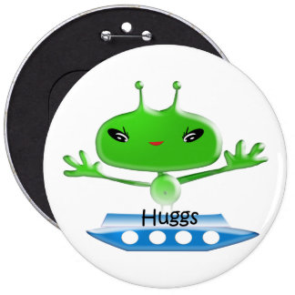 Aliens Huggs Gifts & Promotional Products T-shirts 6 Inch Round Button