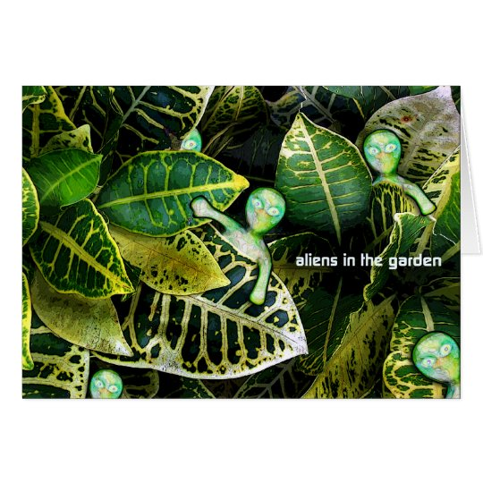 aLiEnS In The Garden! Card